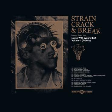 Finders Keepers Records Various - Strain Crack & Break: Volume One (France)