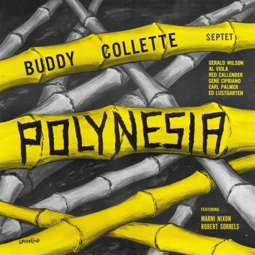 Trunk Records Buddy Collette Septet - Polynesia