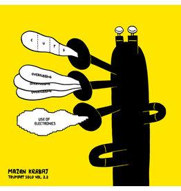 Discrepant Mazen Kerbaj - Trumpet Solo Vol. 2.2  Cuts, Overdubbing, Use of Electronics