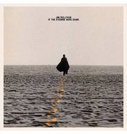 Light In The Attic Jim Sullivan - If The Evening Were Dawn