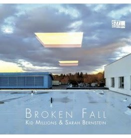 577 Records Kid Millions & Sarah Bernstein - Broken Fall