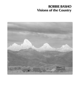 Gnome Life Robbie Basho - Visions Of The Country (40th Anniversary Edition)