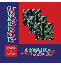 Tough Love Records Current Affairs - Object and Subject (Coloured Vinyl)
