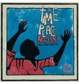Luaka Bop Various - The Time For Peace Is Now (Gospel Music About Us)