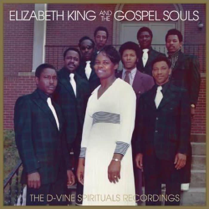 Bible & Tire Recording Company Elizabeth King and The Gospel Souls - The D-Vine Spirituals Recordings