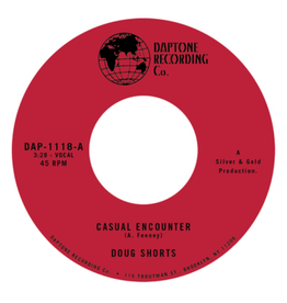 Daptone Records Doug Shorts - Casual Encounter / Keep Your Head Up