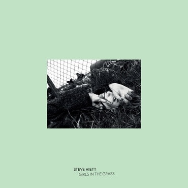 Be With Records Steve Hiett - Girls In The Grass