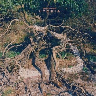 Luaka Bop Bremer / McCoy - Utopia