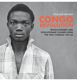 Soul Jazz Records Various - Congo Revolution: Revolutionary And Evolutionary Sounds From The Two Congos 1955-62