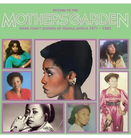 Africa Seven Various - Return To The Mothers' Garden (More Funky Sounds Of Female Africa 1971-82)