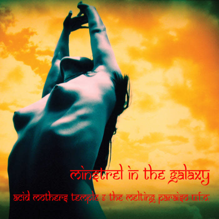 Riot Season Acid Mothers Temple & The Melting Paraiso U.F.O - Minstrel In The Galaxy
