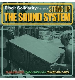 Black Solidarity Various - Black Solidarity Presents: String Up The Sound System
