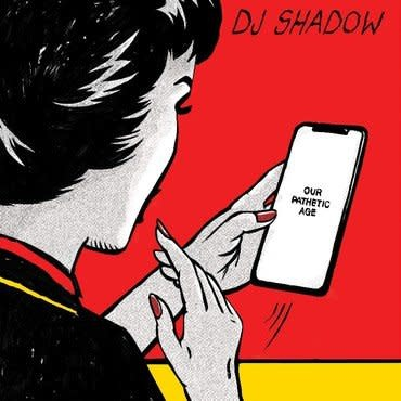 Mass Appeal Records DJ Shadow - Our Pathetic Age