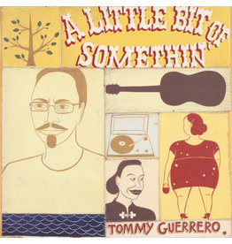 Be With Records Tommy Guerrero - A Little Bit Of Somethin