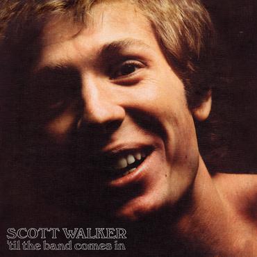 UMC Scott Walker - Til The Band Comes In