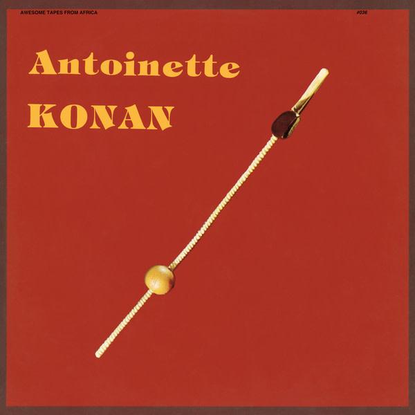 Awesome Tapes From Africa Antoinette Konan - Antoinette Konan