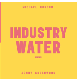 Octatonic Records Michael Gordon / Jonny Greenwood - Industry / Water