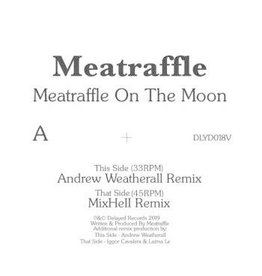 Delayed Records Meatraffle - Meatraffle On The Moon