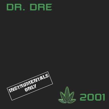 UMC Dr Dre - 2001 (Instrumental)