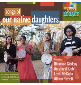 Smithsonian Folkways Our Native Daughters - Songs Of Our Native Daughters (Coloured Vinyl)