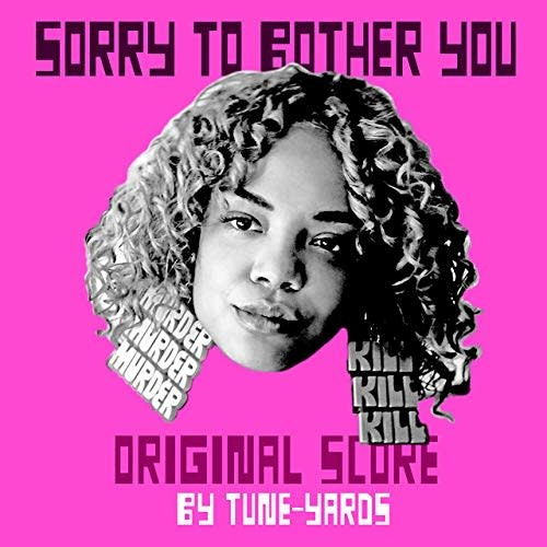 4AD Tune Yards - Sorry To Bother You: Original Score