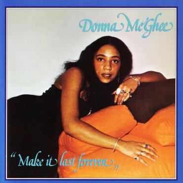 WEWANTSOUNDS Donna McGhee - Make It Last Forever