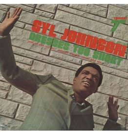 Numero Group Syl Johnson - Dresses Too Short