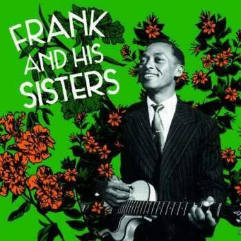 Mississippi Records Frank and His Sisters - Frank and His Sisters