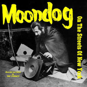 Mississippi Records Moondog - On The Streets Of New York