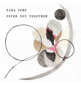 City Slang Nada Surf - Never Not Together