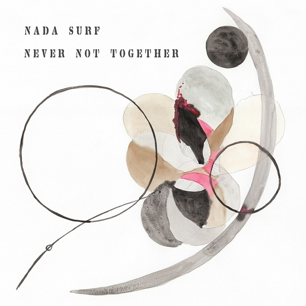 City Slang Nada Surf - Never Not Together