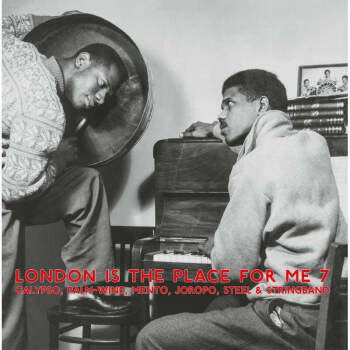 Honest Jon's Records Various - London is the Place For Me 7 - Calypso,Palm-Wine, Mento, Joropo, Steel and Stringband