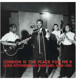 Honest Jon's Records Various - London Is The Place For Me 8 - Lord Kitchener In England 1948-1962