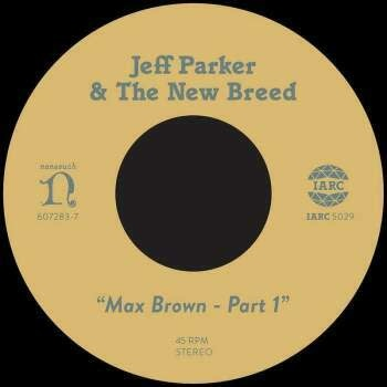 International Anthem Jeff Parker & The New Breed - Max Brown Part 1