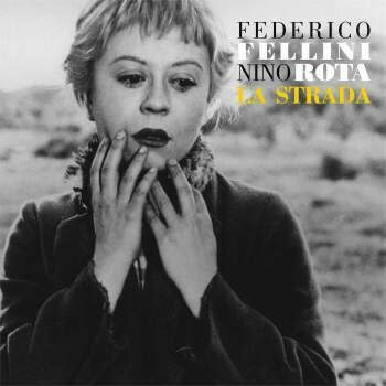 Le Chant du Monde Federico Fellini & Nino Rota - La Strada