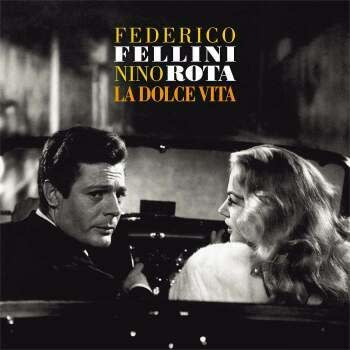 Le Chant du Monde Federico Fellini & Nino Rota - La Dolce Vita