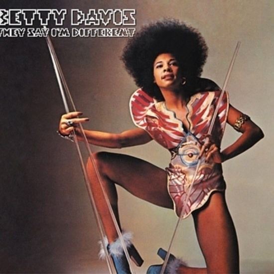 Light In The Attic Betty Davis - They Say I'm Different