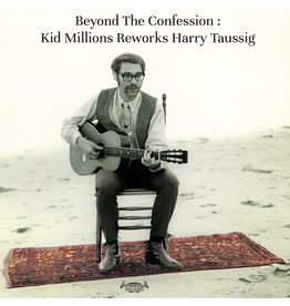 Tompkins Square Kid Millions Reworks Harry Taussig - Beyond the Confession