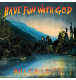 Drag City Bill Callahan - Have Fun With God