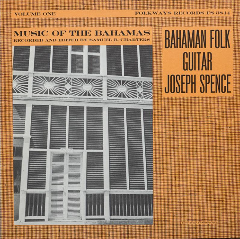 Smithsonian Folkways Joseph Spence - Bahaman Folk Guitar