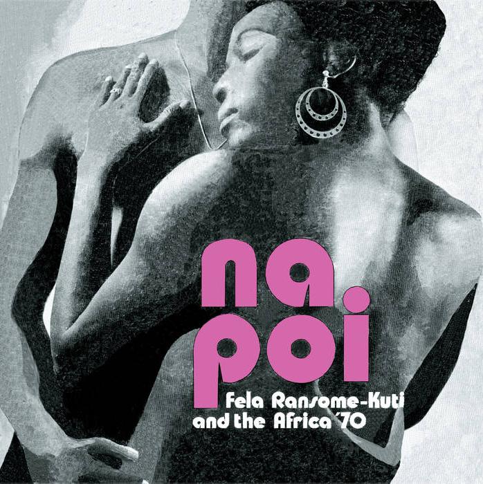 Knitting Factory Records Fela Kuti & The Africa '70 - Na Poi