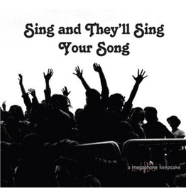 Megaphone Various - Sing & They'll Sing Your Song