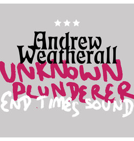 Byrd Out Andrew Weatherall - Unknown Plunderer / End Times Sound
