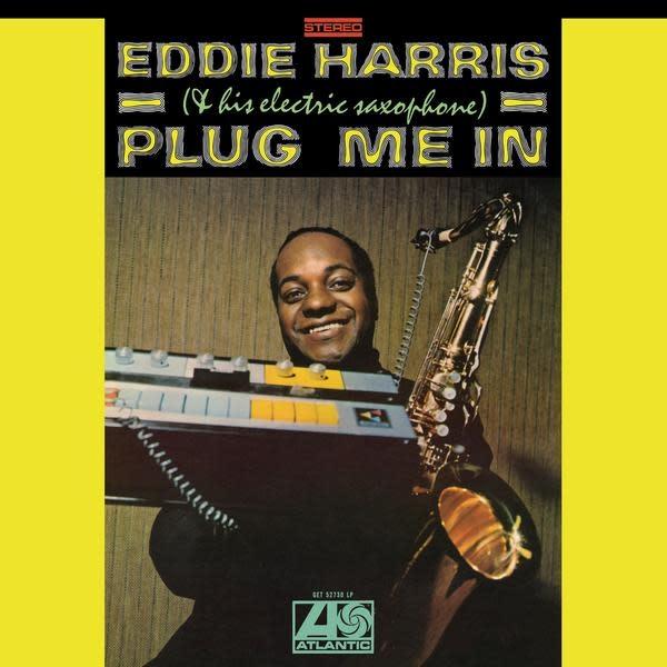 Get On Down Eddie Harris - Plug Me In