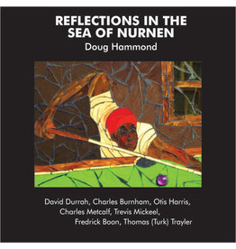 Tribe Doug Hammond & David Durrah - Reflections In The Sea Of Nurnen