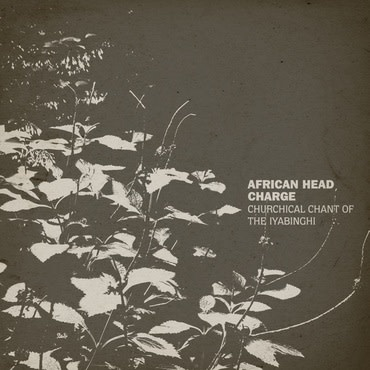 On-U Sound African Head Charge - Churchical Chant Of The Iyabinghi