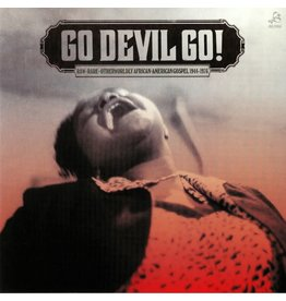 Jerome Records Various - Go Devil Go! - Raw + Rare + Otherwordly African-American Gospel 1944-1976