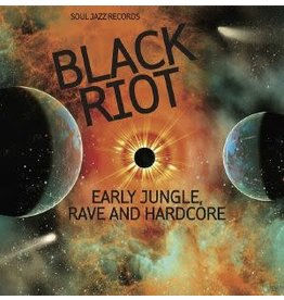 Soul Jazz Records Various - Soul Jazz Records presents Black Riot: Early Jungle, Rave and Hardcore