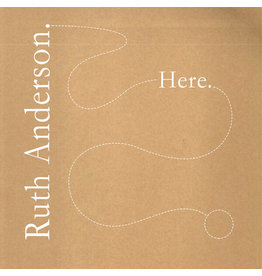 Arc Light Editions Ruth Anderson - Here