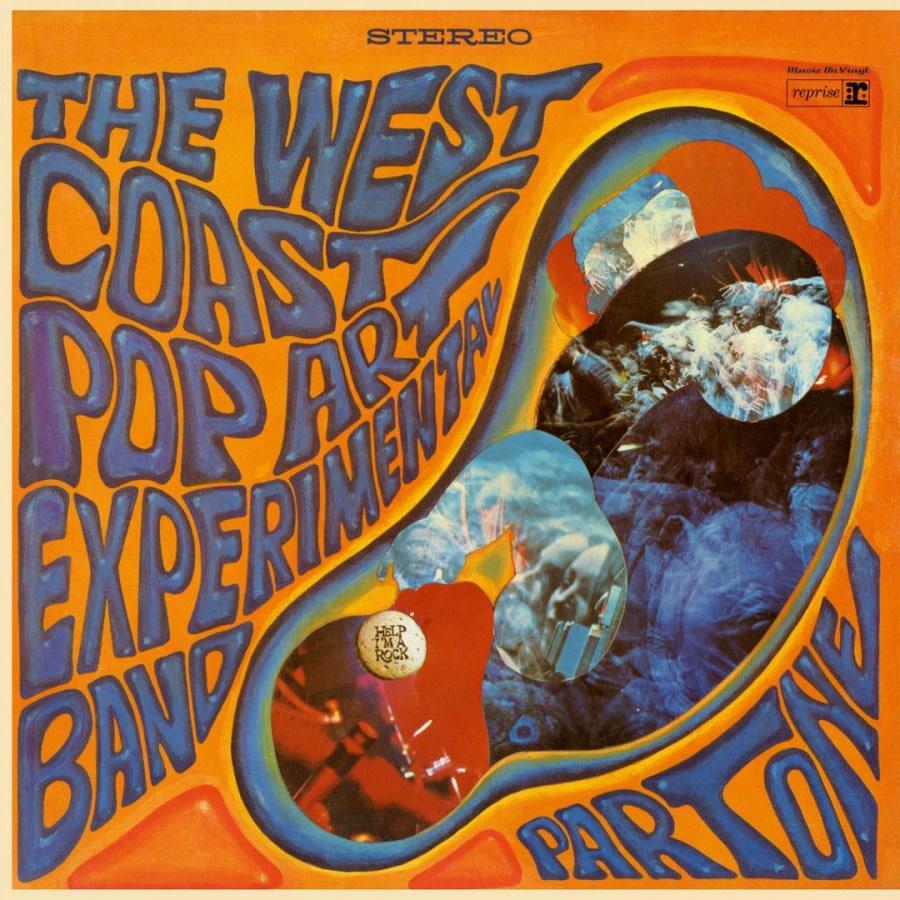 Music On Vinyl The West Coast Pop Art Experimental Band - Part One